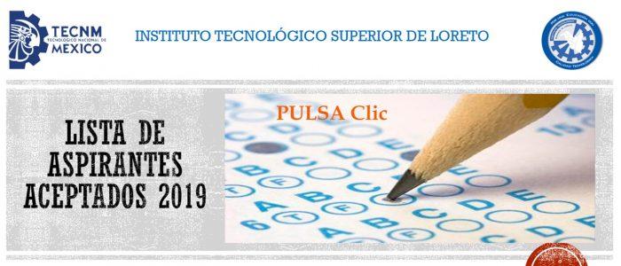http://itsloreto.edu.mx/principal/2019/07/11/aspirantes-aceptados-2019/